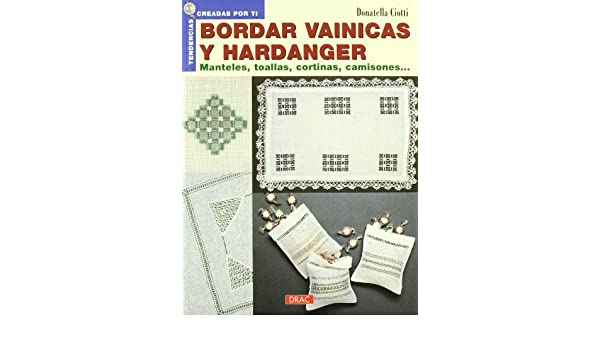 Bordar Vainicas y Hardanger.manteles.toallas(2005): CIOTTI(365933): 9788496365933: Amazon.com: Books