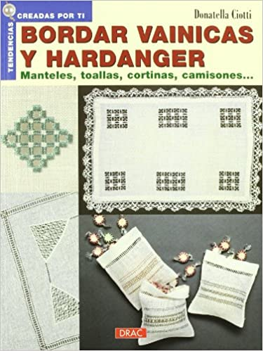 Bordar Vainicas y Hardanger.manteles.toallas(2005) (Spanish) Paperback – 2013