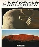 img - for Le religioni. Le origini book / textbook / text book