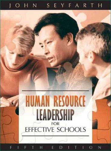 Human Resource Leadership for Effective Schools (5th Edition) -  Seyfarth, John T., Hardcover