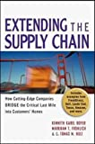 img - for Extending the Supply Chain: How Cutting-Edge Companies Bridge the Critical Last Mile into Customers' Homes book / textbook / text book