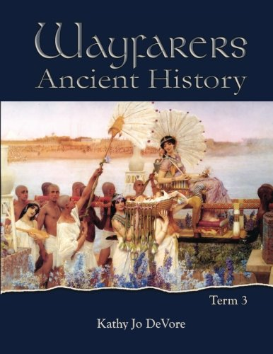 Wayfarers: Ancient History Term 3
