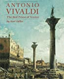 Antonio Vivaldi: The Red Priest of Venice