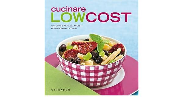 Cucinare low cost: 9788858008379: Amazon.com: Books