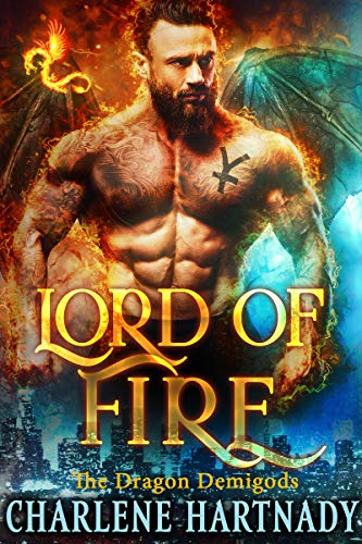 Lord of Fire (The Dragon Demigods Book 1) by [Hartnady, Charlene]