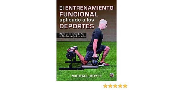 El entrenamiento funcional aplicado a los deportes: Michael Boyle: 9788416676309: Amazon.com: Books