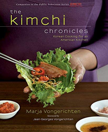 The Kimchi Chronicles:Korean Cooking for an American Kitchen by Marja Vongerichten