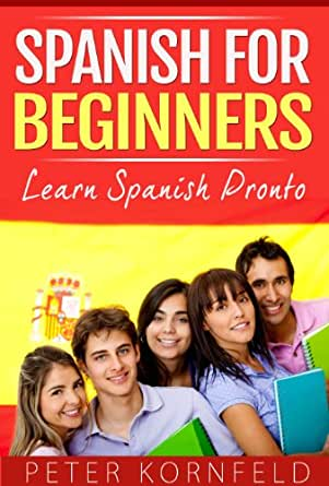 The 8 Best Books for Learning Spanish Inside and Out