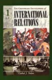 img - for Greenwood Encyclopedia of International Relations: Volume I book / textbook / text book