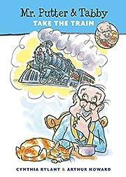 Mr. Putter & Tabby Take the Train por…