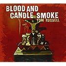 Blood and Candle Smoke