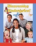 img - for Bienvenidos a Kindergarten!/Welcome to Kindergarten! (Facil De Leer/ Easy Readers) (Spanish Edition) (Facil de Leer: Level D) book / textbook / text book