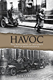 Havoc: The Auxiliaries in Ireland's War of Independence