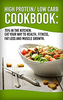 High Protein Low Carb Cookbook ebook product image
