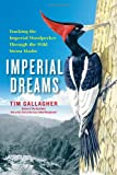 Imperial Dreams, Tim Gallagher, 1439191522