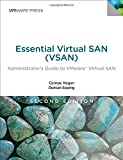 Essential Virtual SAN (VSAN): Administrator's Guide to VMware Virtual SAN (Vmware Press Technology)