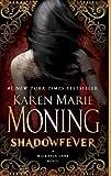 Shadowfever, Karen Marie Moning, 0440244412