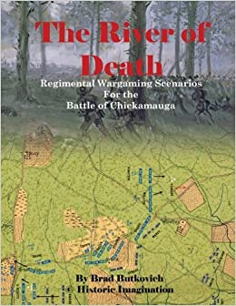 Book The River of Death: Regimental Wargame Scenarios for The Battle of Chickamauga