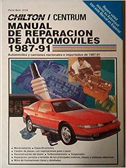 Manual de Reparacion de Automoviles, 1987-91 (Chilton's Spanish-Language Manuals)