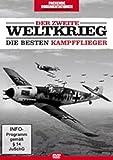Der Zweite Weltkrieg: Die besten Kampfflieger