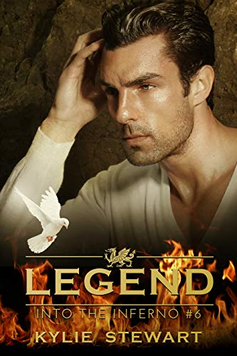 Into the Inferno: Book #6 (The Legend Series) by [Stewart, Kylie]