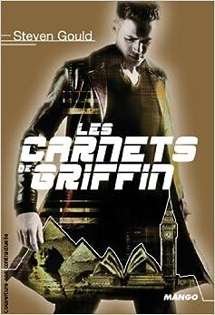 Jumper, Tome 3 : Les carnets de Griffin