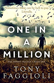 One In A Million: A Supernatural Thriller (The Fasano Trilogy Book 1) by [Faggioli, Tony]