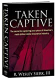 Taken Captive, Sierk, Richard W., III, 0980192501
