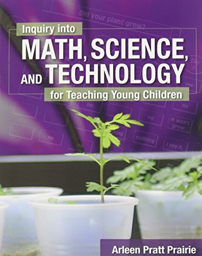 Bundle: Inquiry into Math, Science & Technology for Teaching Young Children + A Constructivist Approach to Block Play in Early Childhood by Prairie Arleen Pratt (2004-10-19) Paperback