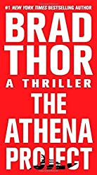 The Athena Project by Thor, Brad (2011) Mass Market Paperback