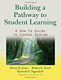 img - for Building a Pathway to Student Learning: A How-To Guide to Course Design book / textbook / text book