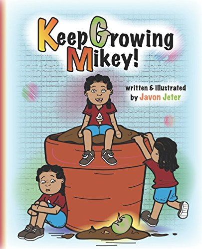 Keep Growing Mikey!