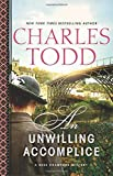 By Charles Todd An Unwilling Accomplice (Bess Crawford Mysteries) (1st First Edition) [Hardcover] by  Charles Todd in stock, buy online here