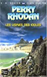 Perry Rhodan, tome 226 : Les Usines des idoles par Scheer
