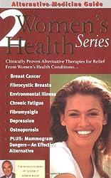 Alternative Medicine Guide to Women's Health 2 (Volume 2)