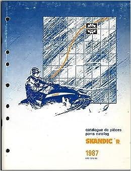 1987 SKI DOO SKANDIC R SNOWMOBILE PARTS MANUAL P N 480 1212 00 370 Paperback