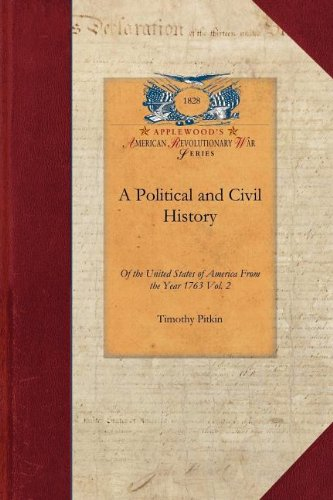Political and Civil History of the US-V2: Including a Summary View of the Political and Civil State of the North America