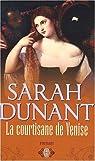 La courtisane de Venise par Dunant