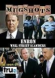 Mugshots: Enron - Wall Street Scammers (Amazon.com exclusive) by Ellen Goosenberg Kent