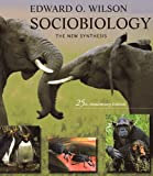 Sociobiology, Edward O. Wilson, 0674816218