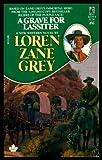 A Grave for Lassiter, Loren Zane Grey, 0671627244