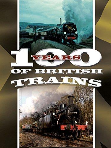 (100 Years of British Trains)
