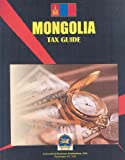 Mongolia Tax Guide, IBP USA Staff, 1433034425