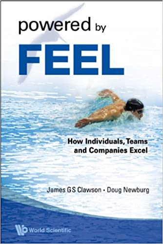 013769dd6268c Powered by Feel:How Individuals, Teams, and Companies Excel Kindle Edition