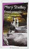 Frankenstein, ou, Le Prométhée moderne par Shelley