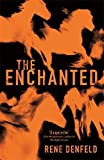 img - for The Enchanted by Rene Denfeld (2014-03-13) book / textbook / text book