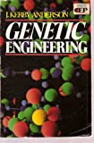 Genetic Engineering, J. K. Anderson, 0310450519