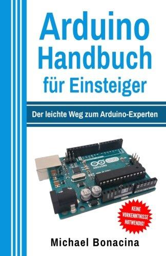 Arduino Handbuch für Einsteiger