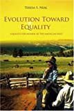 Evolution Toward Equality, Teresa Neal, 0595387020