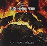 Subliminal Fear: One More Breath (Audio CD)